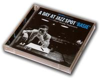A DAY AT JAZZ SPOT 'BASIE'